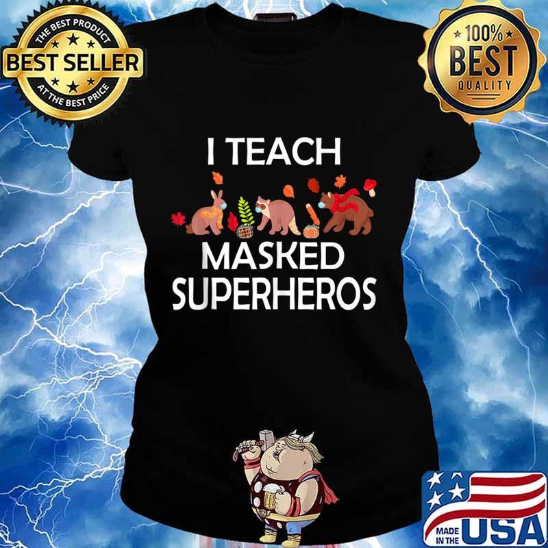 I Teach Masked Superheroes funny pumpkin animals lovers s Ladies tee