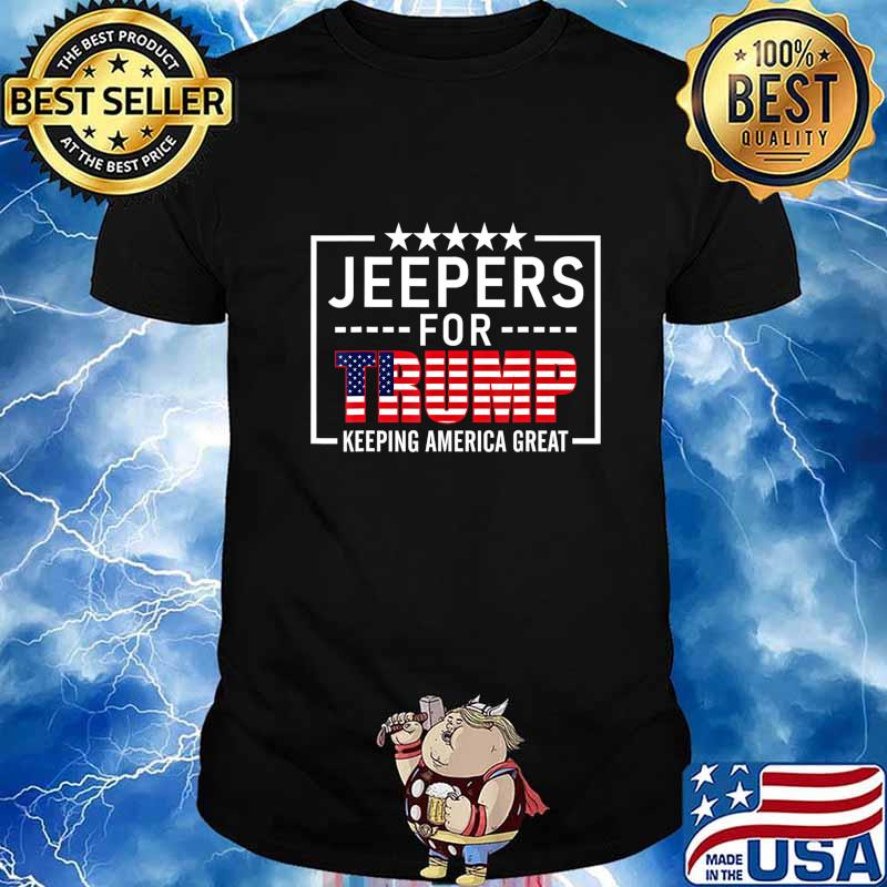 Jeepers For Trump Conservative Gifts Trump 2020 Rally-Ride T-Shirt