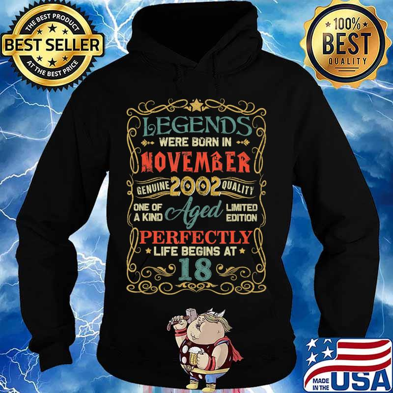 Legends Were Born In November 2002 18th Birthday Gifts T-Shirt Hoodie