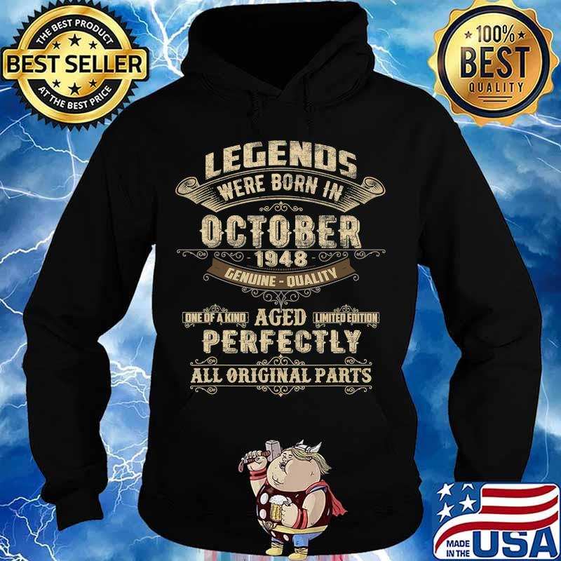 Legends Were Born In October 1948 72nd Birthday Gift T-Shirt Hoodie