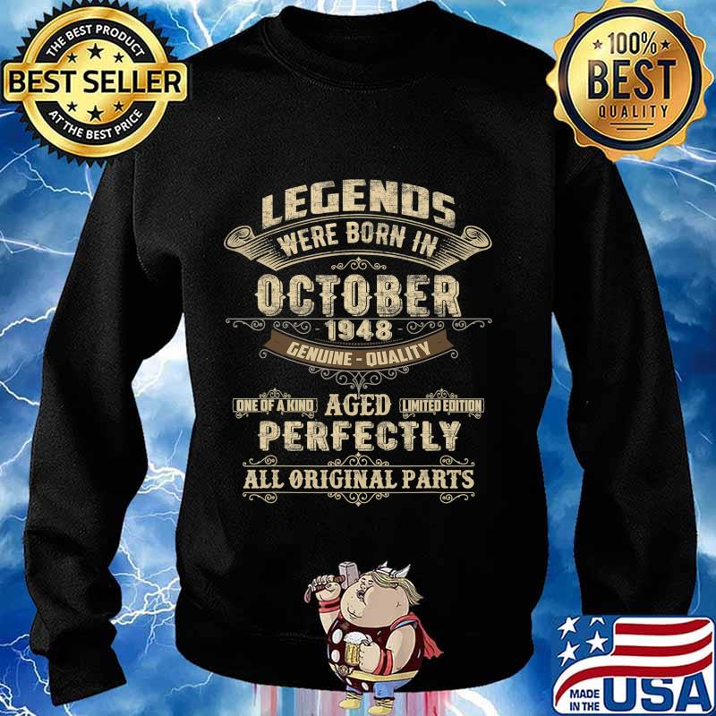Legends Were Born In October 1948 72nd Birthday Gift T-Shirt Sweater