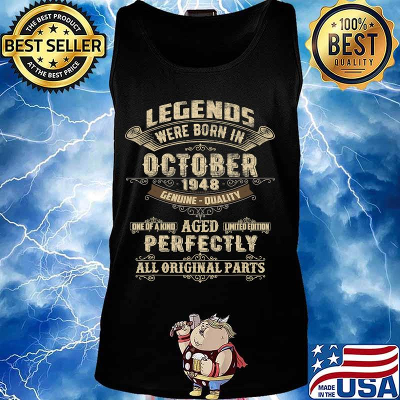 Legends Were Born In October 1948 72nd Birthday Gift T-Shirt Tank top