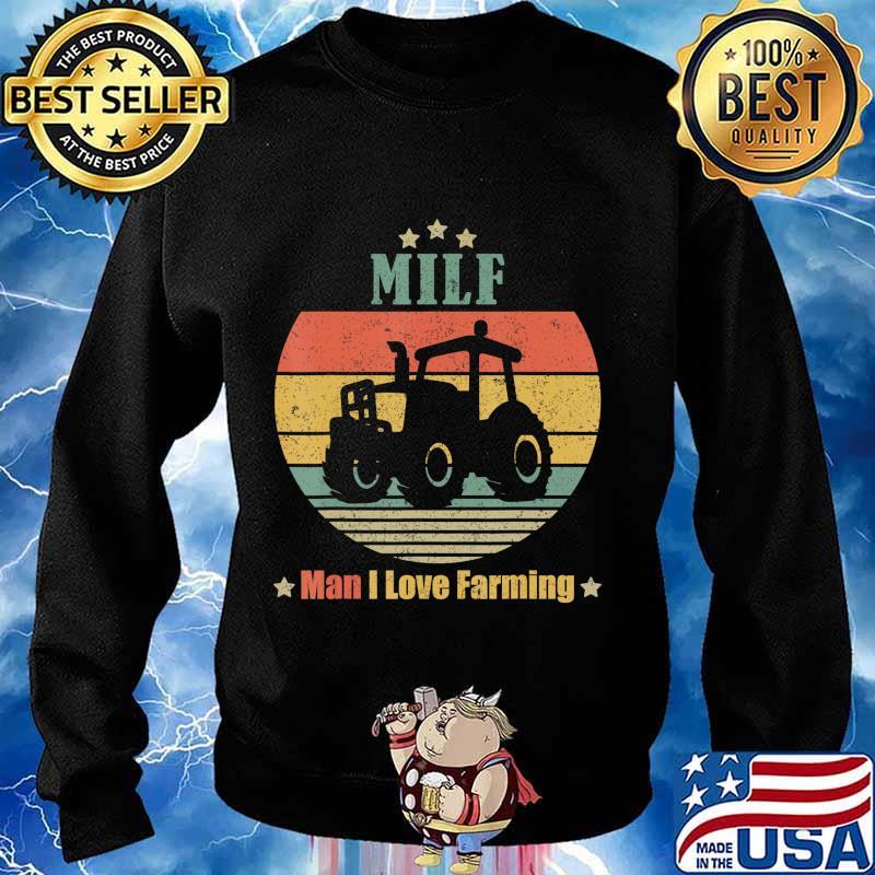 MILF Man I Love Farming Funny Retro Vintage Farmer Gifts T-Shirt Sweater