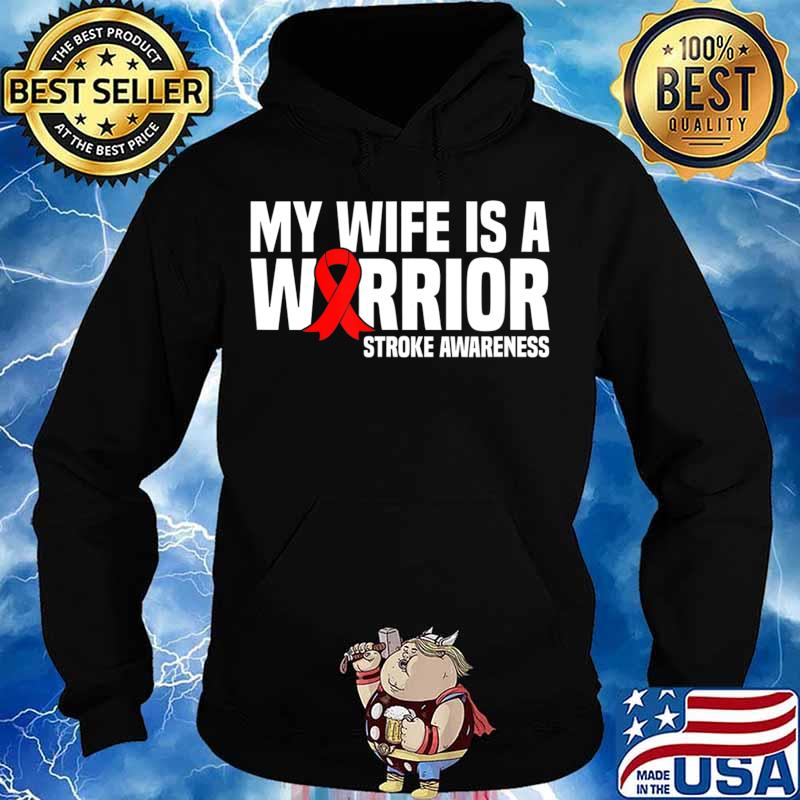 My Wife is a Warrior Red Ribbon Stroke Awareness T-Shirt Hoodie