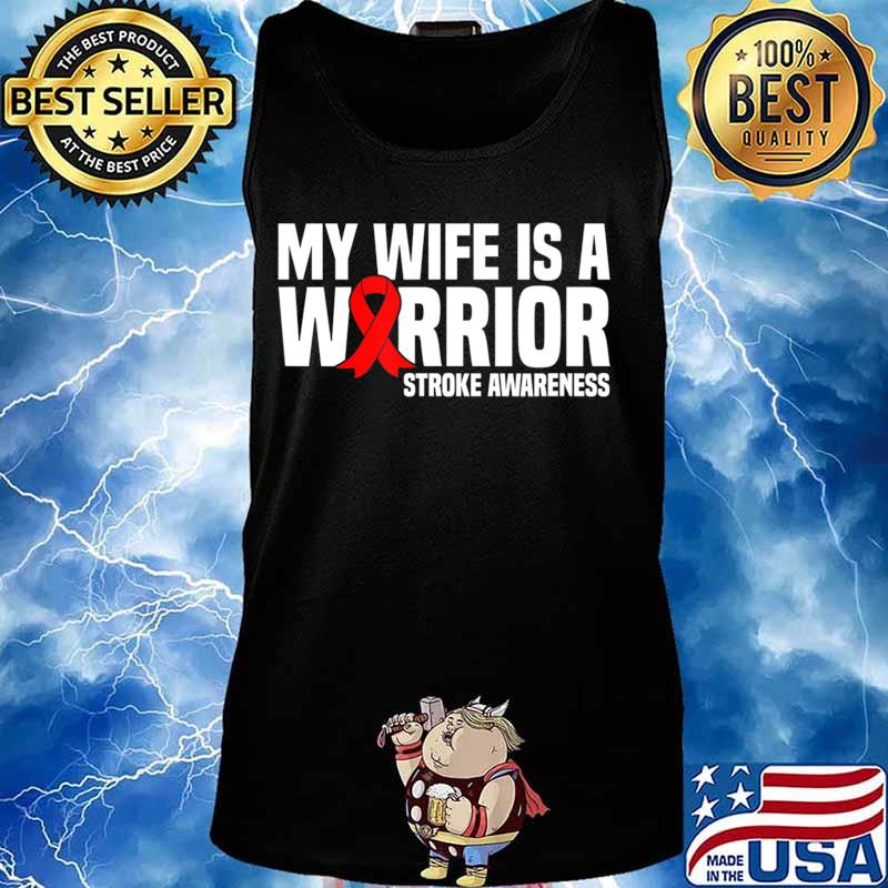 My Wife is a Warrior Red Ribbon Stroke Awareness T-Shirt Tank top