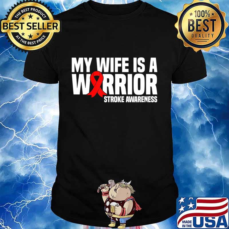 My Wife is a Warrior Red Ribbon Stroke Awareness T-Shirt