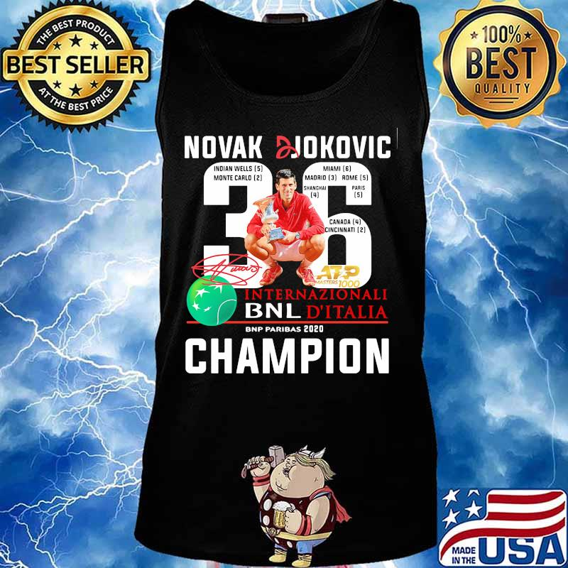 Novak Djokovic 36 Internazionali Bnl D Italia 2020 Champion Signature Shirt Hoodie Sweater Long Sleeve And Tank Top
