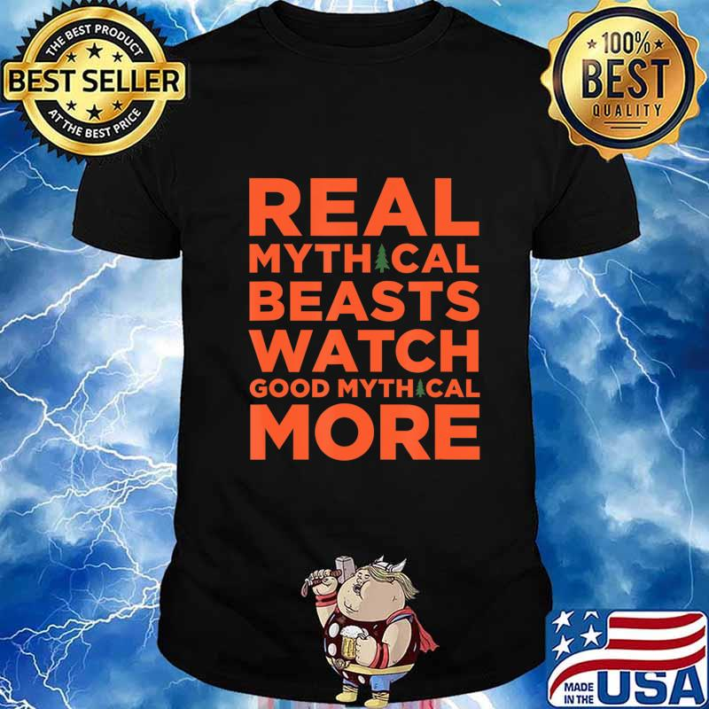 Real Mythical Beasts Watch Good Mythical More T-Shirt
