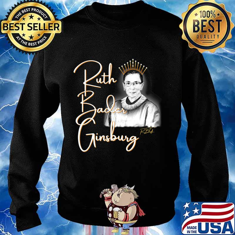 Ruth Bader Ginsberg, The Queen. Hand drawn T-Shirt Sweater