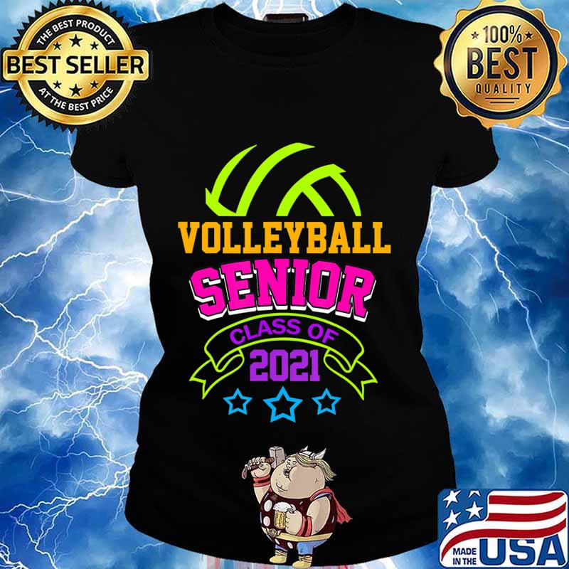 Senior Volleyball Player Class of 2021 Teen Player Gift T-Shirt Ladies tee