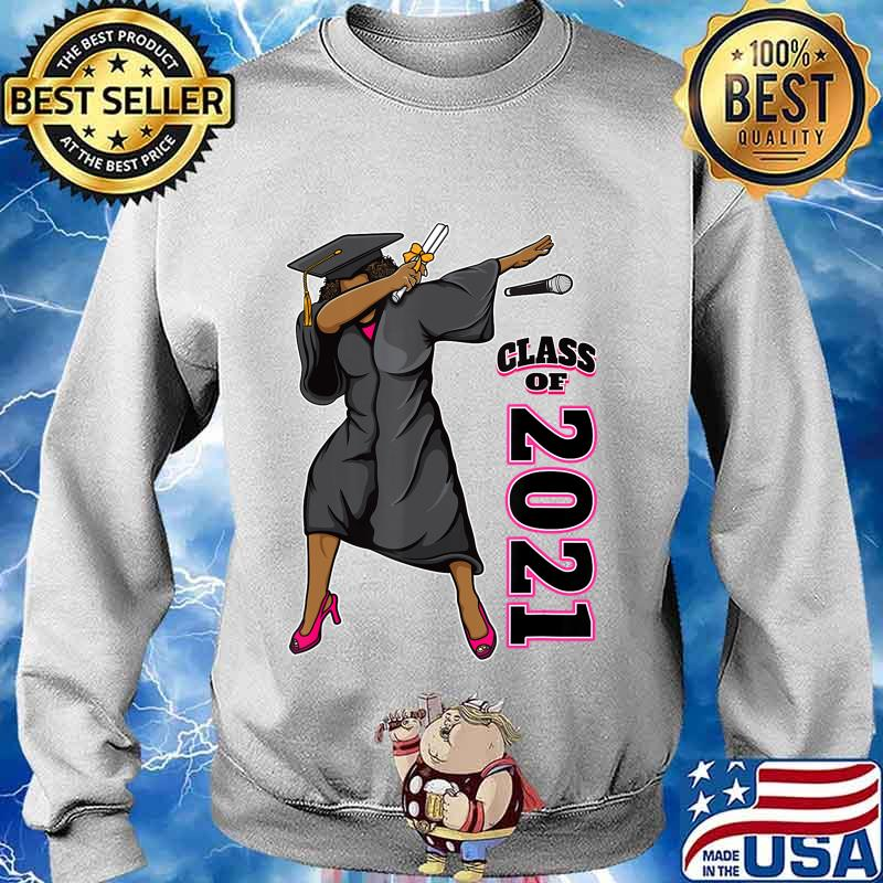 Seniors Class of 2021 Graduation Gifts for Her Dabbing Queen T-Shirt Sweater