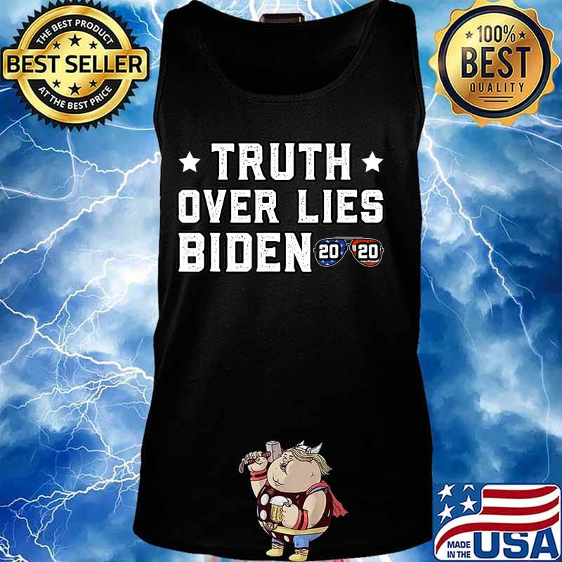 Truth Over Lies Biden Quote Sunglasses 2020 T-Shirt Tank top