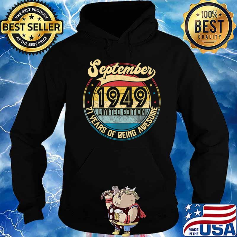 Vintage Retro September 1949 71st Birthday Gift 71 Years Old T-Shirt Hoodie