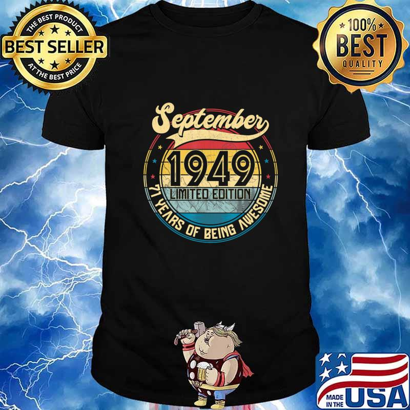 Vintage Retro September 1949 71st Birthday Gift 71 Years Old T-Shirt