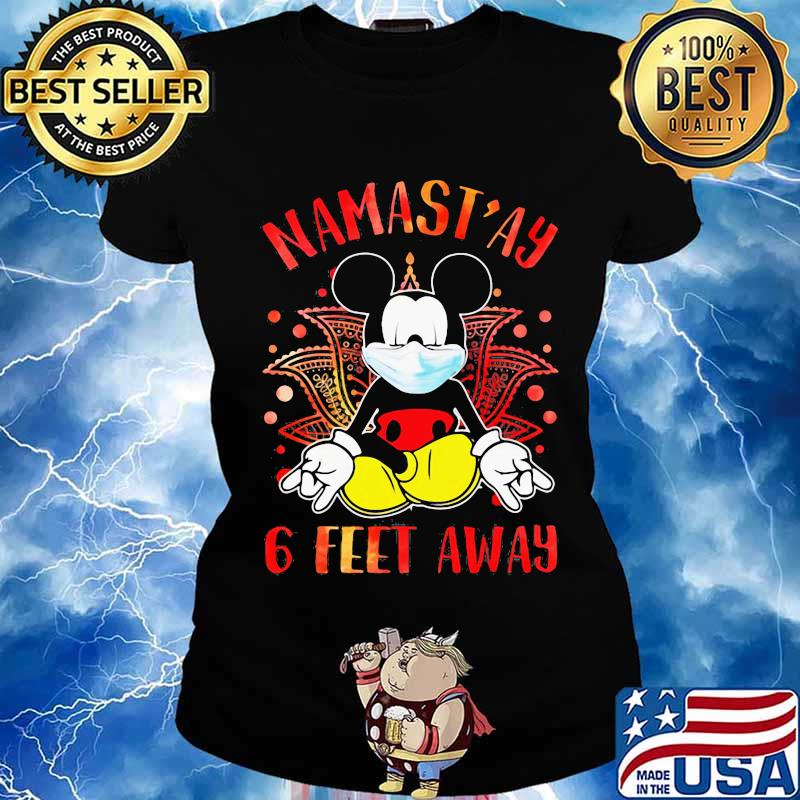 Yoga chill mickey mouse mask namastay 6 feet away s Ladies tee