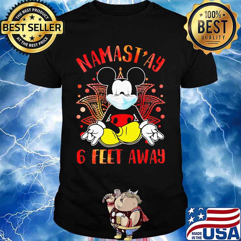 Yoga chill mickey mouse mask namastay 6 feet away shirt