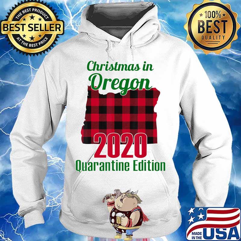 Christmas In Oregon 2020 Quarantine Edition Map Shirt Hoodie