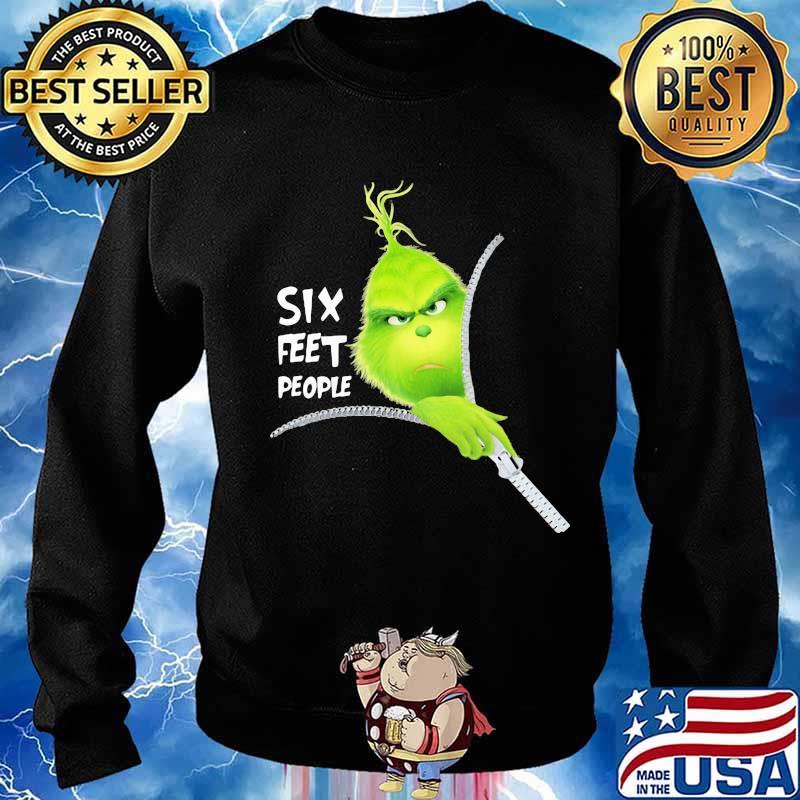 Grinch six feet people s Sweater