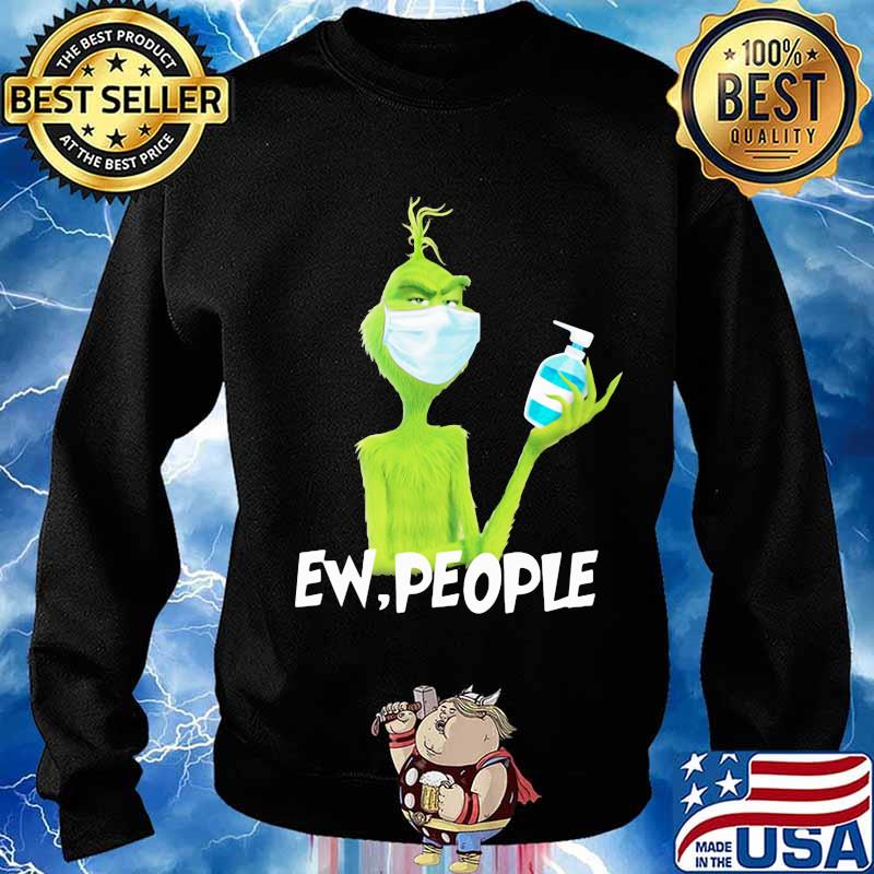 Grinch wearing mask and washing hand ew people s Sweater