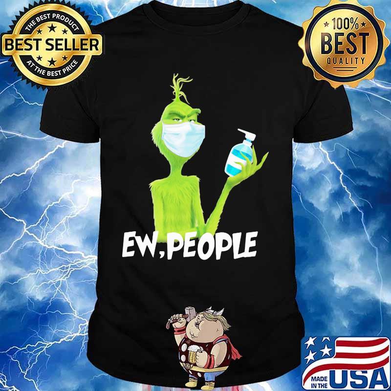 Grinch wearing mask and washing hand ew people shirt
