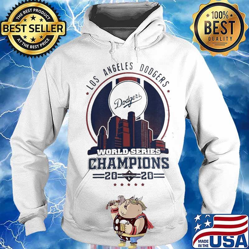 Los Angeles Dodgers City Champions World Series 2020 Shirt Hoodie