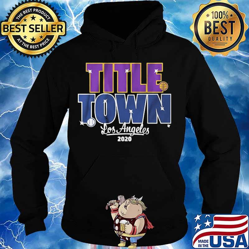 Los angeles dodgers title town 2020 s Hoodie