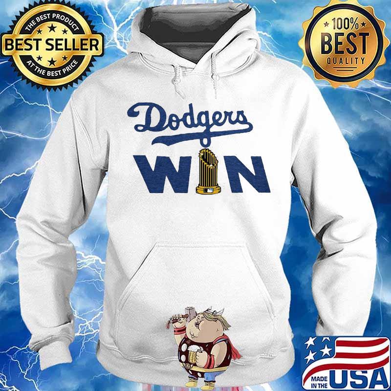 Los Angeles Dodgers Win Shirt Hoodie