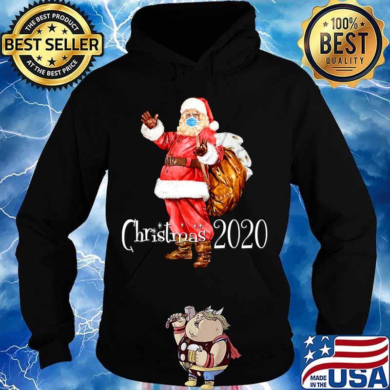 Santa Wear Face Mask And Toilet Paper Bag Christmas 2020 Shirt Hoodie