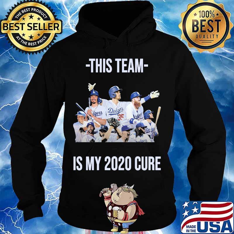 This team is my 2020 cure los angeles dodgers s Hoodie