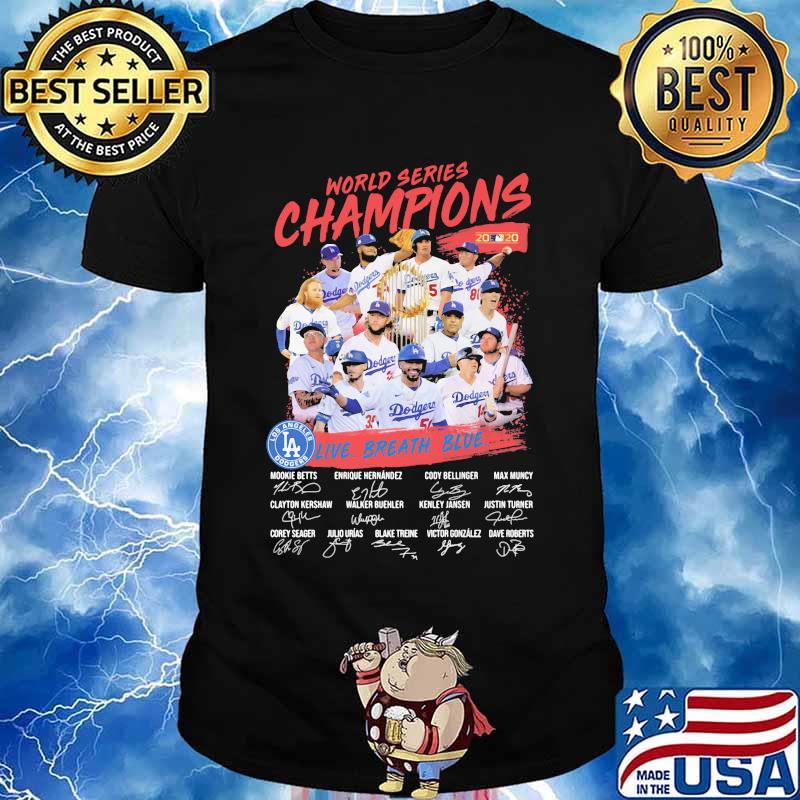 World series champions los angeles dodgers live breath blue signatures shirt