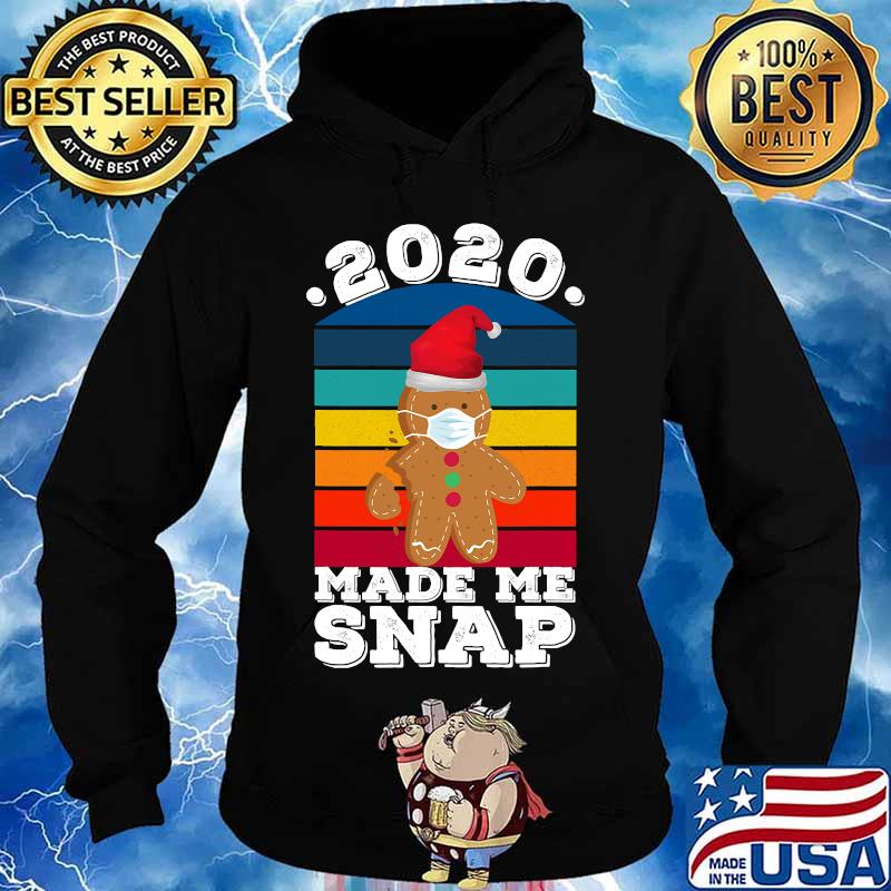 2020 made me snap funny oh snap gingerbread christmas cookie vintage retro s Hoodie