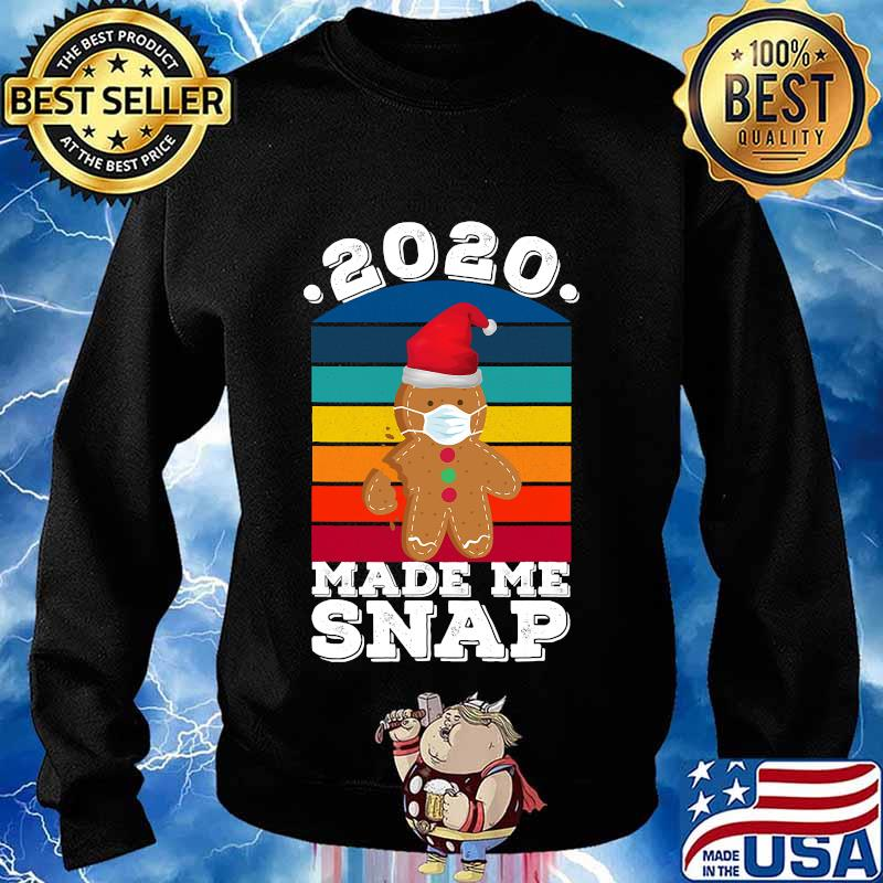 2020 made me snap funny oh snap gingerbread christmas cookie vintage retro s Sweater