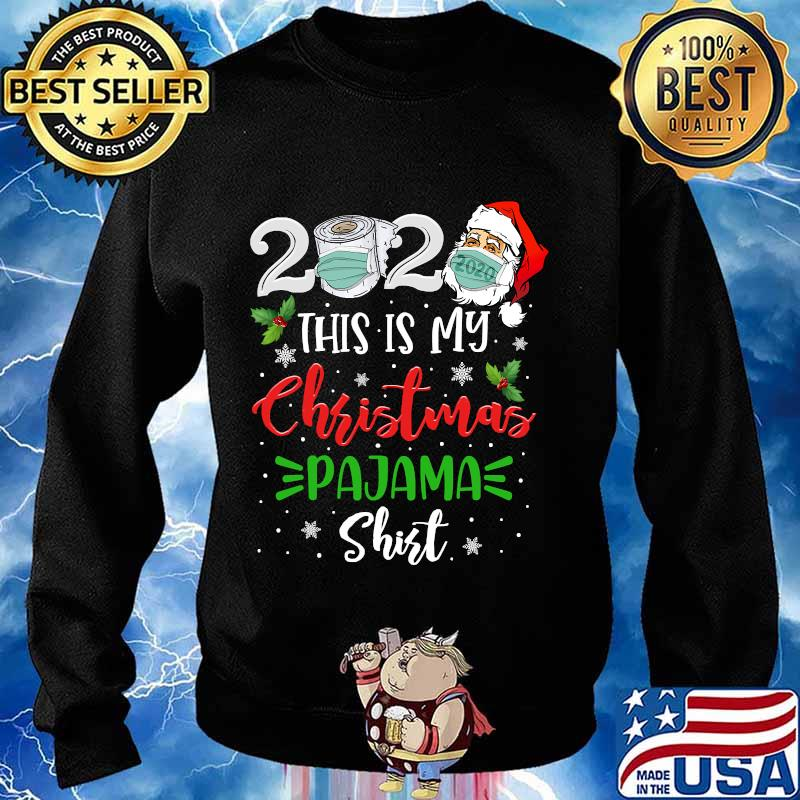 2020 this is my christmas pajama santa claus face mask s Sweater