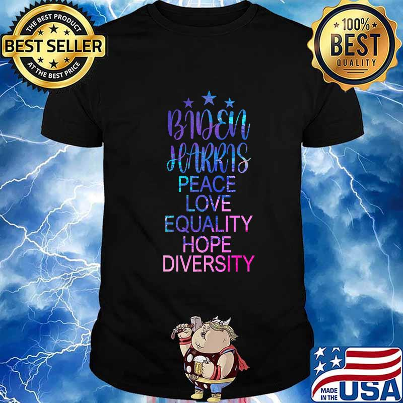 Biden Harris Peace Love Equality Hope Diversity Hologram Shirt