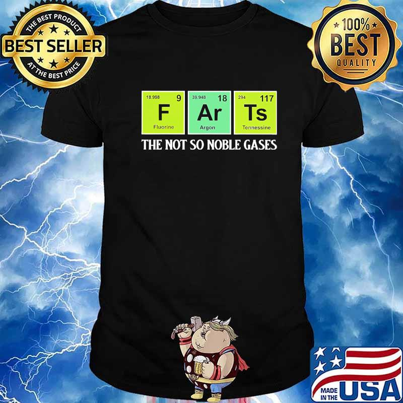 Chemistry Farts The Not So Noble Gases Shirt