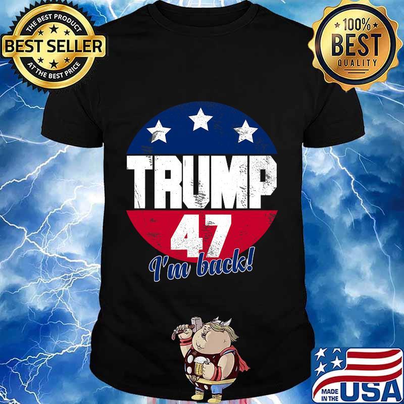 Donald trump 2024 election campaign president trump 47 vintage shirt