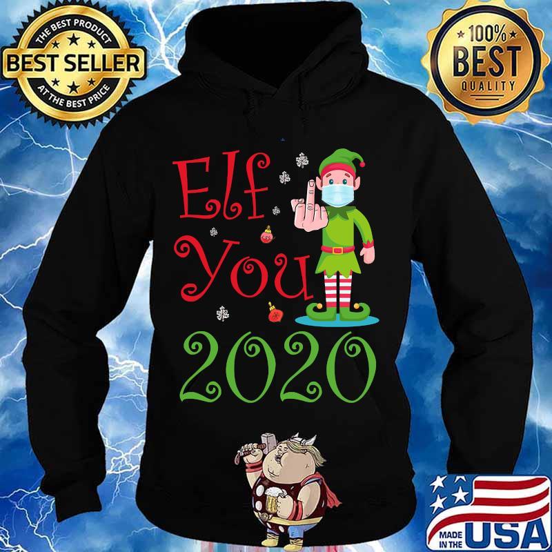 Elf you 2020 funny merry christmas s Hoodie