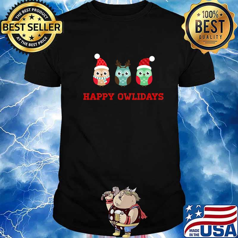 Happy Owlidays Happy Holidays Owl Hoot Owls Christmas Funny Pun Santa Hat Reindeer Antlers Forest Bird Nature Shirt