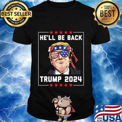 He'll be back trump 2024 stars shirt