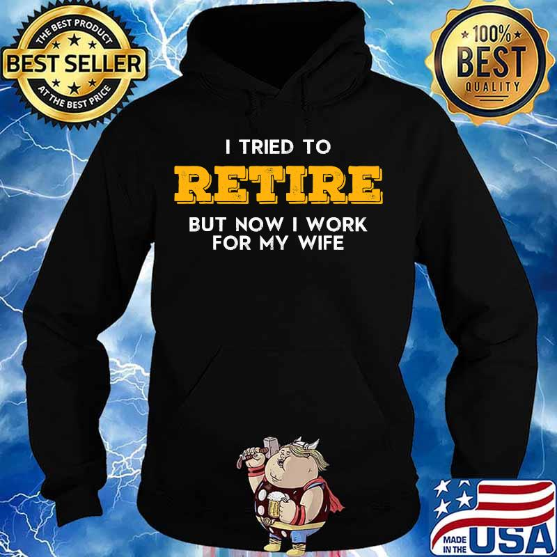 I tried to retire but now i work for my wife vintage graphic vintage s Hoodie