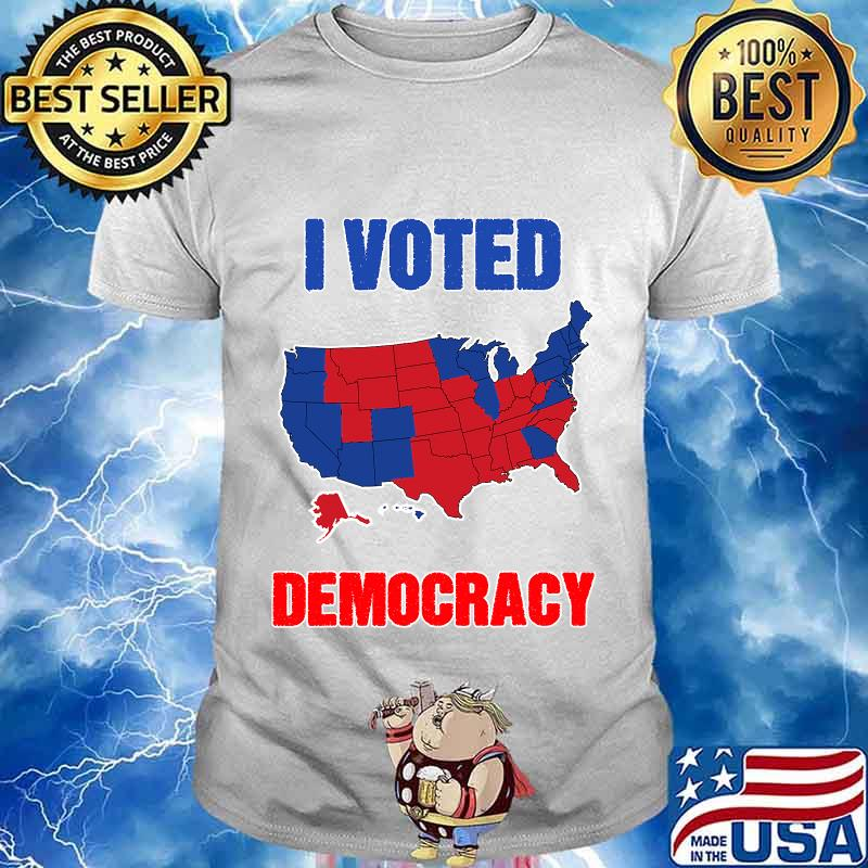 I voted democracy democrats election shirt