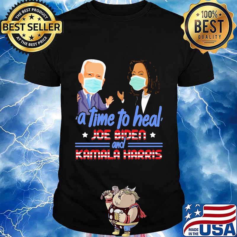 Joe biden kamala harris a time to heal stars shirt