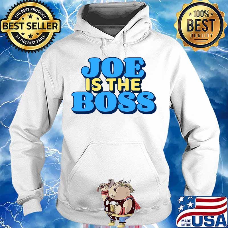 Joe is the boss biden harris victory s Hoodie
