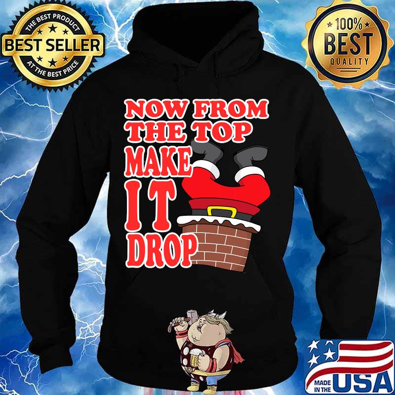 Now from the top make it drop santa merry christmas 2020 s Hoodie
