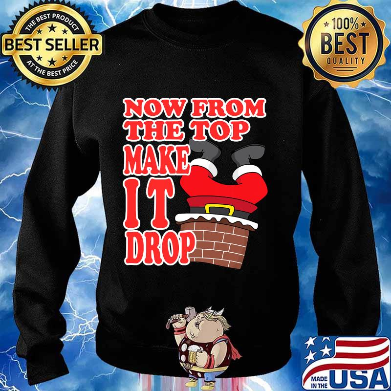 Now from the top make it drop santa merry christmas 2020 s Sweater