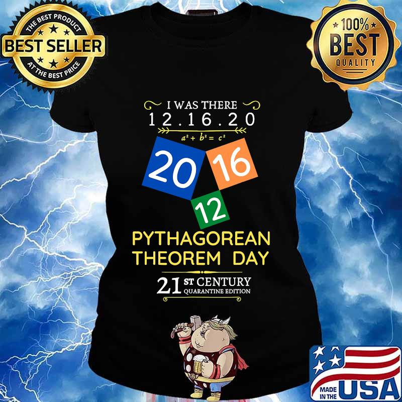 Pythagorean theorem day i was there 12.16.20 s Ladies tee