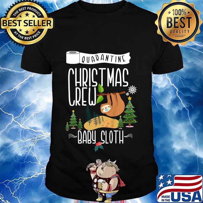Quarantine christmas crew 2020 baby sloth matching family shirt