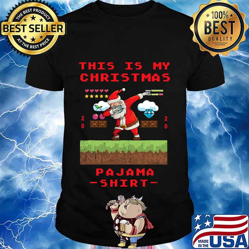 This is my christmas pajama gamer video game 2020 shirt