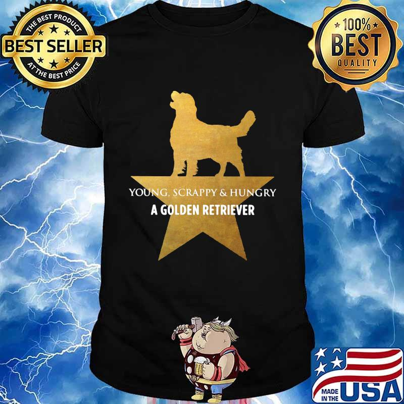 Young Scrappy And Hungry A Golden Retriever Dog Star Shirt