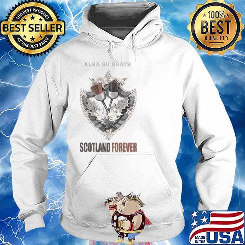 Alba Gu Bràth Scotland Forever shirt